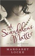 A Scandalous Matter