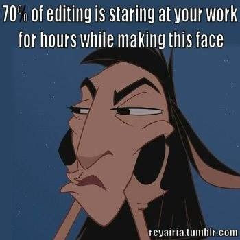 editing face writermememonday hi ho, hi ho, it's off to the editor the wip goes
